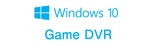 WindowsのGame DVRを使ってLINE LIVEの動画を保存